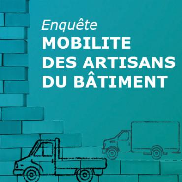 Enquête mobilité des artisans du bâtiment